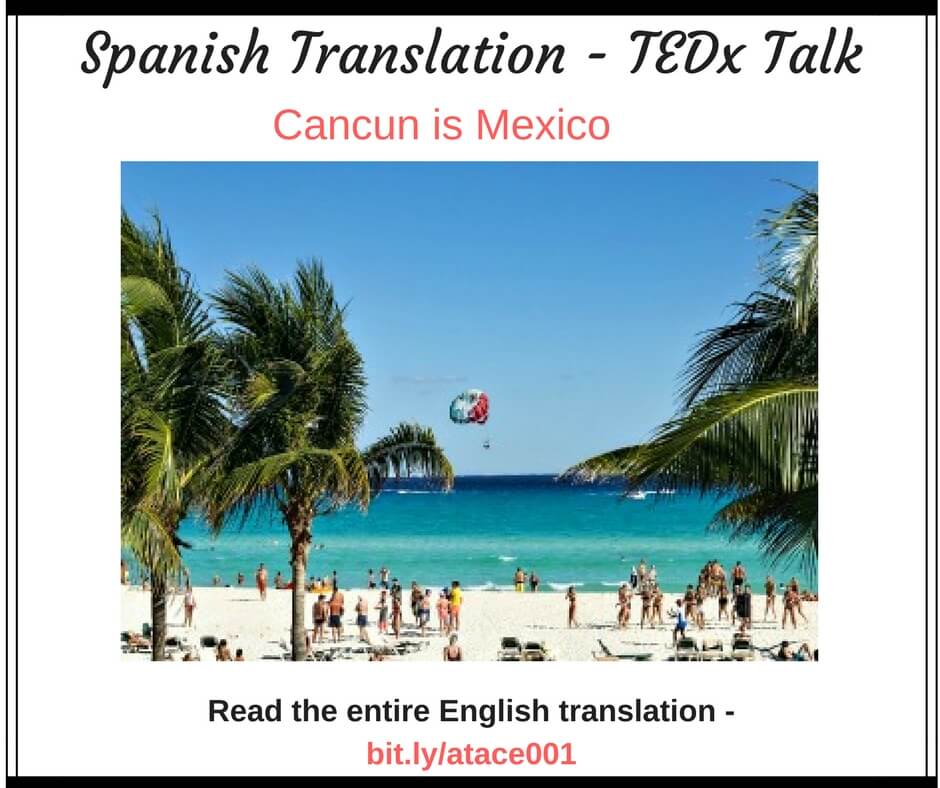 TEDx Talk - Cancun is Mexico, too