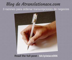 3 Razones Transcripciones de Negocios