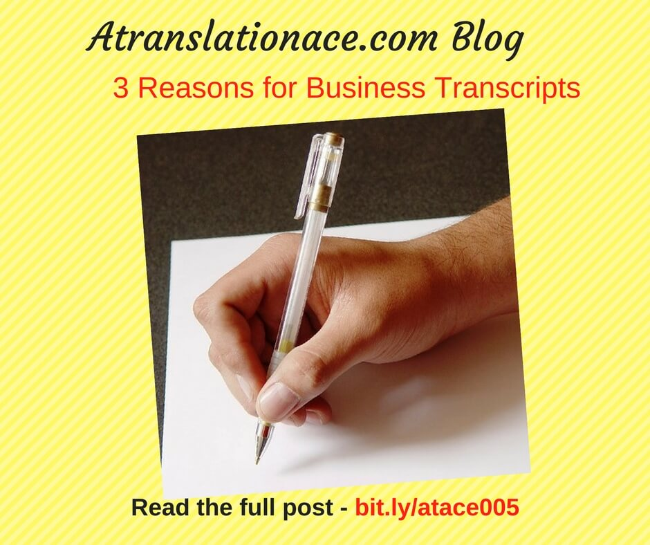 3 Reasons for Business Transcriptions