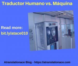 Traductor Humano vs Máquina