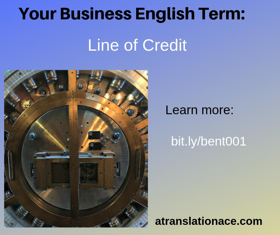 Business English Term - Line of Credit