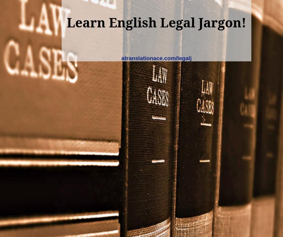 Learn English Legal Jargon