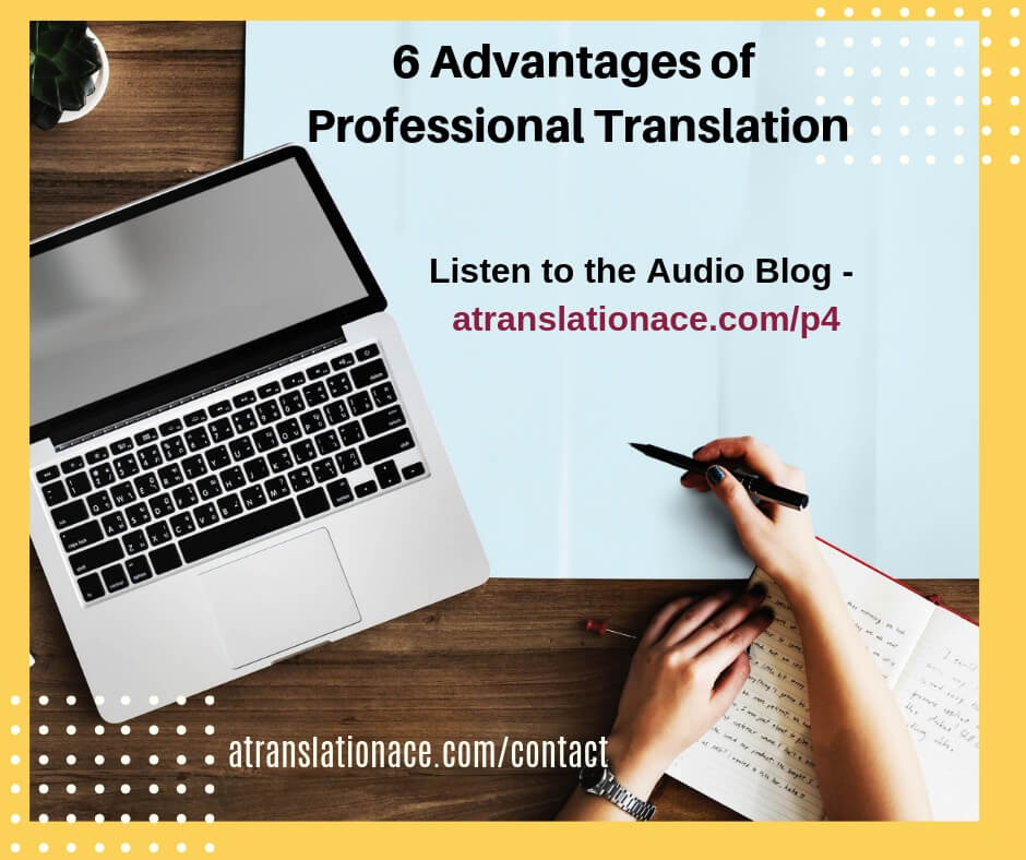 6 Advantages of Professional Translation