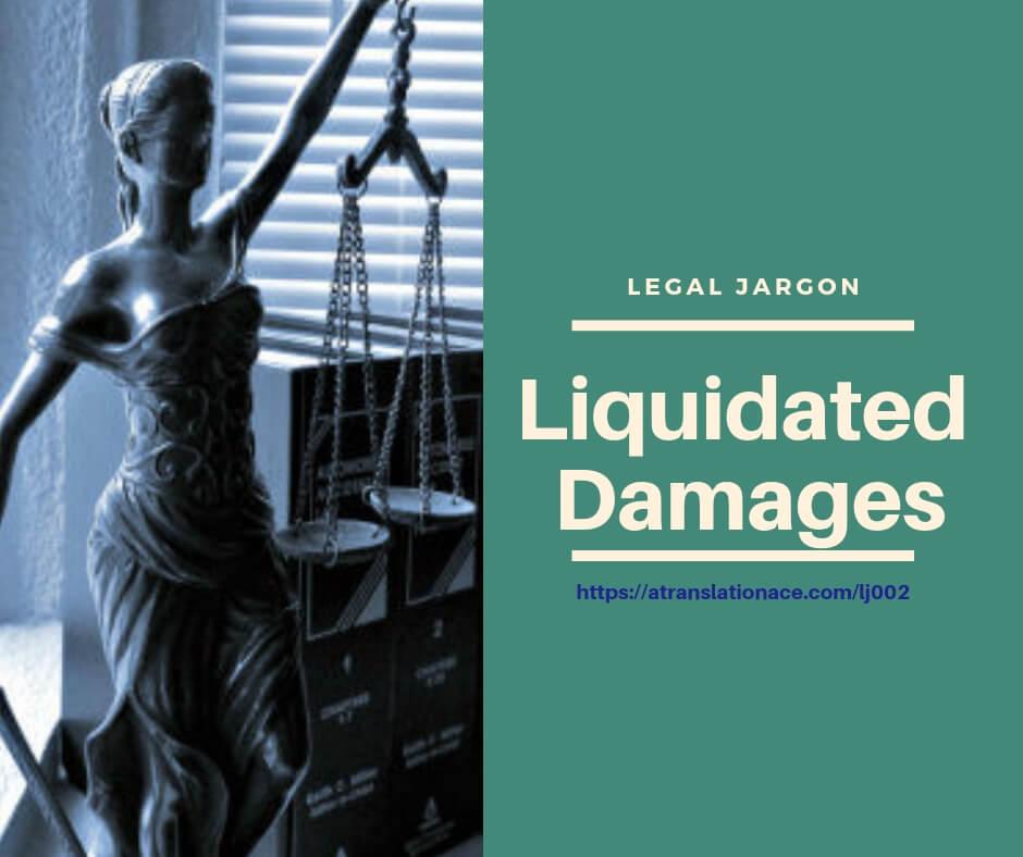 Legal English Term - Liquidated Damages