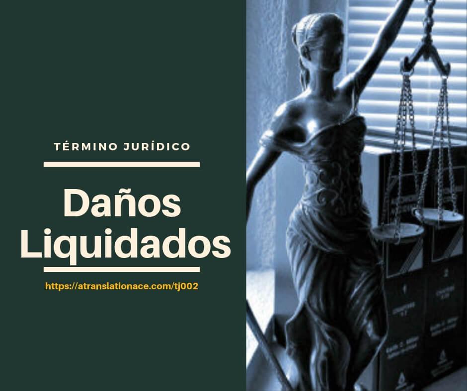 Término Jurídico - Daños Liquidados