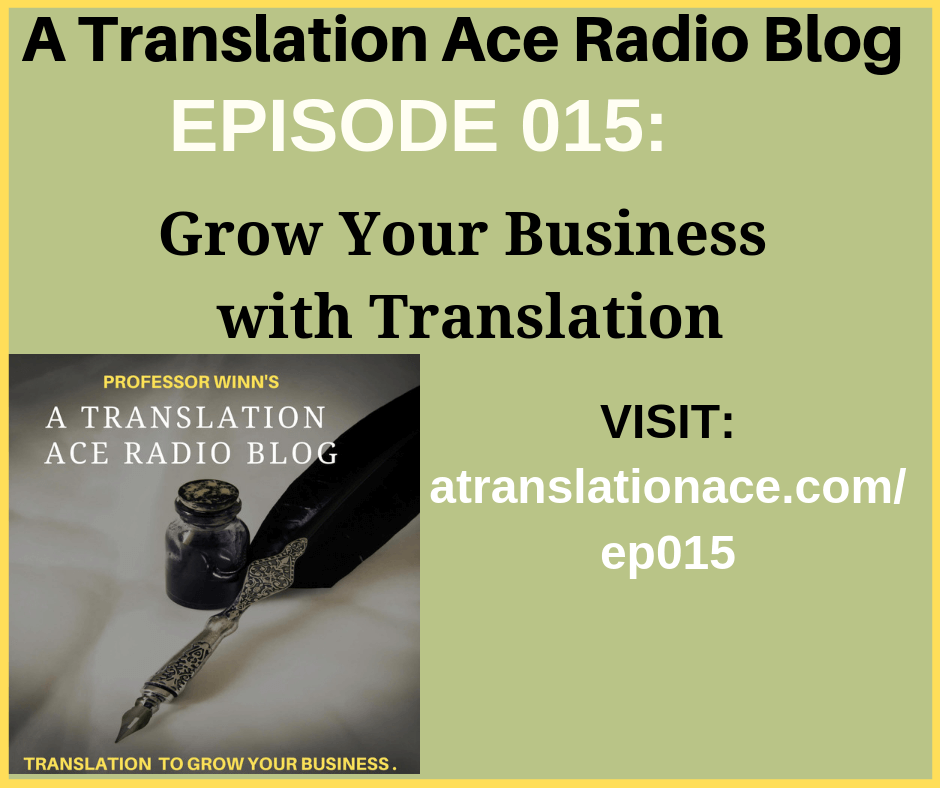 Grow Your Business with Translation -Episode 015