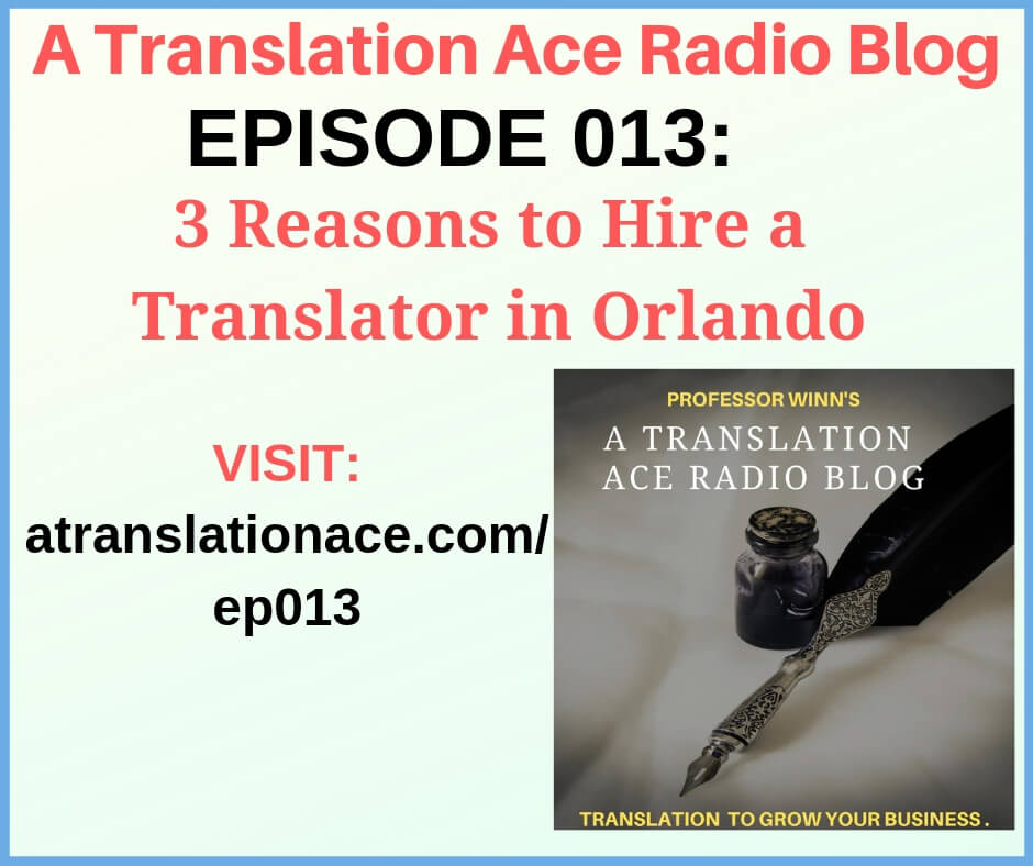 ATA Radio EPISODE 013- 3 Reasons Translator in Orlando