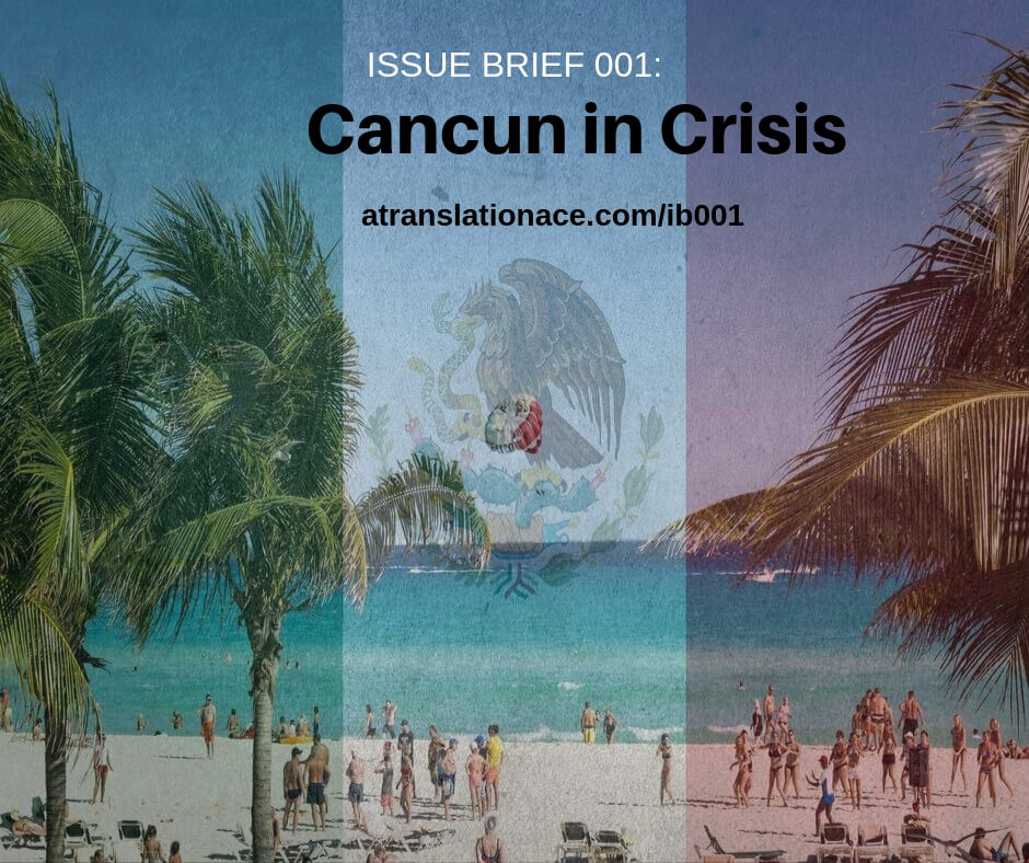 Cancun in Crisis